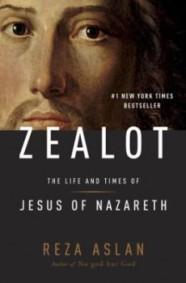 Zealot-Jesus of Nazareth by Reza Aslan